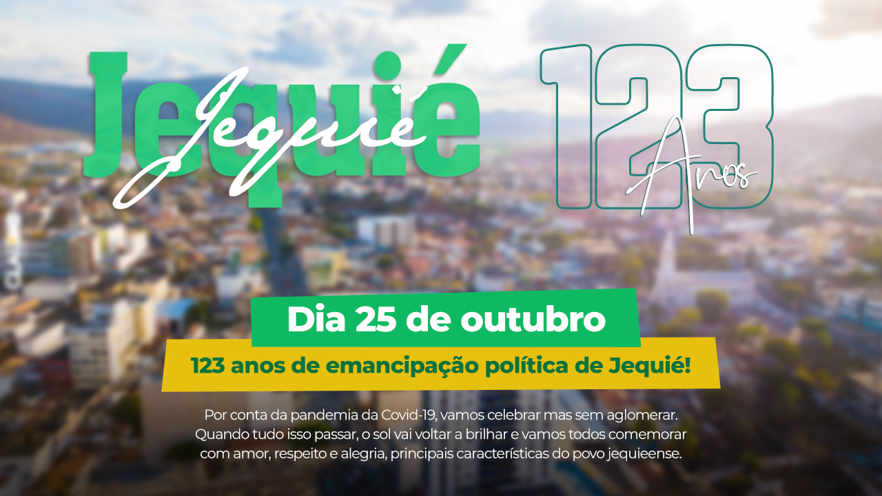 Covid-19 - aniversário de 123 anos de Jequié não terá Desfile Cívico