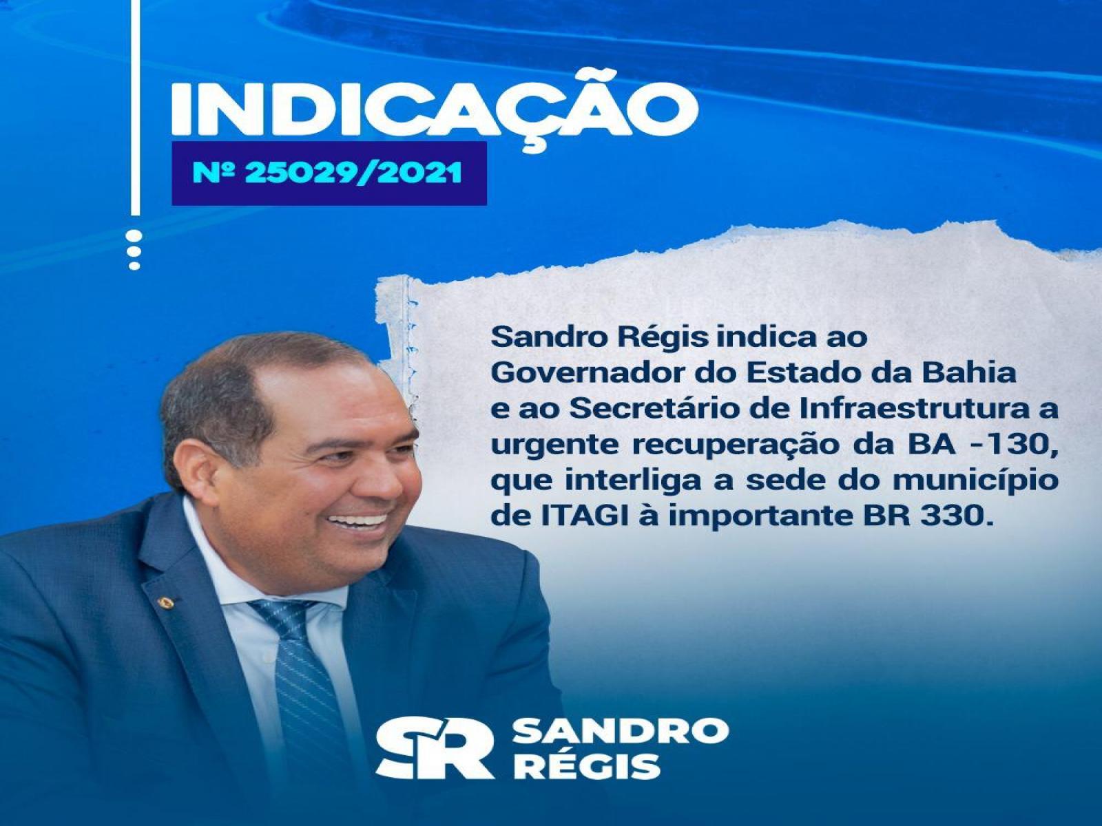 Deputado Sandro Régis cobra do Governo Estadual a recuperação da BA 130